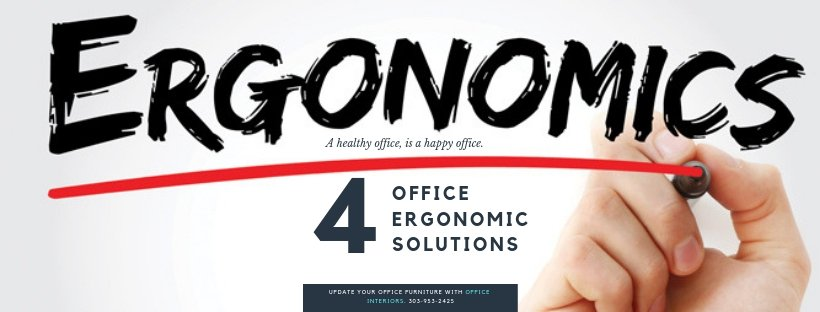 Top 4 Office Ergonomic Solutions