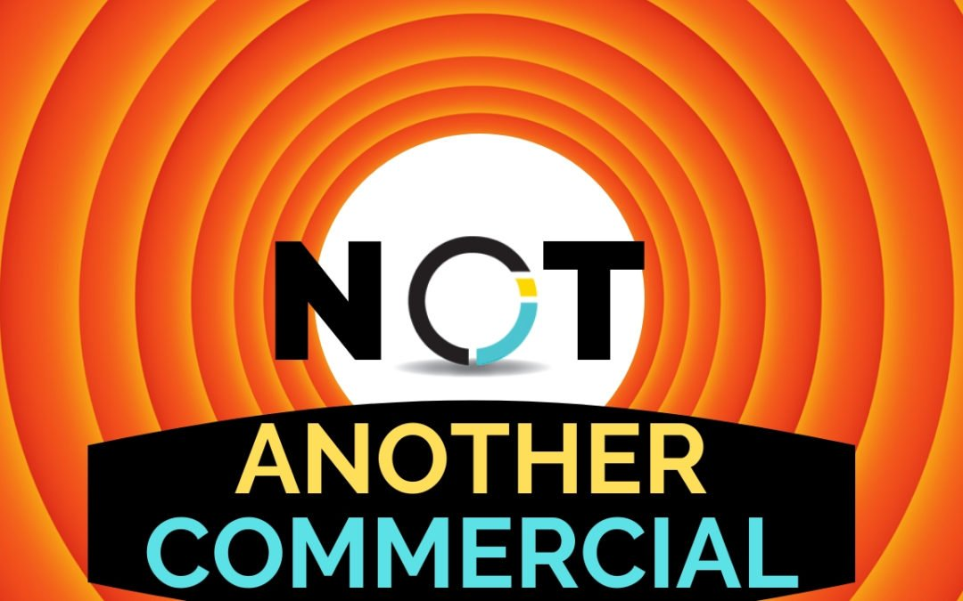 NOT Another Commercial